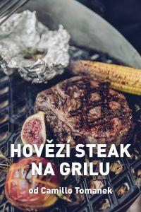 Hovězí steak na grilu